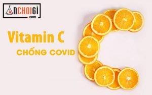 Vitamin C tăng đề kháng nên dùng chống dịch Covid