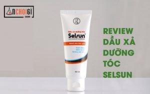 Review Dầu xả trị gàu Selsun có thật sự hết gàu?